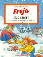 Freja, det sner! - Trine Juul Hansen