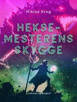 Heksemesterens Skygge - Niklas Krog