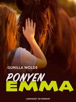 Ponyen Emma - Gunilla Wolde