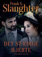 Det stædige hjerte - Frank G. Slaughter