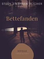 Bettefanden - Steen Steensen Blicher