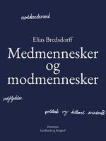 Medmennesker og modmennesker - Elias Bredsdorff