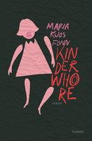 Kinderwhore - Maria Kjos Fonn