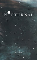 Nocturnal - Wilder Poetry