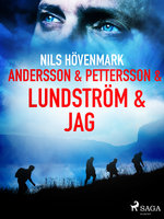 Andersson & Pettersson & Lundström & jag - Nils Hövenmark