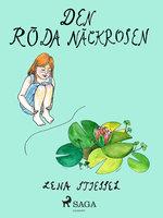 Den röda näckrosen – VERSALER - Lena Stiessel