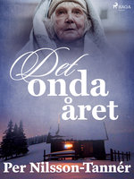 Det onda året - Per Nilsson Tannér