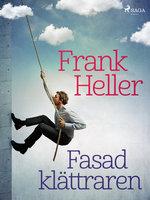 Fasadklättraren - Frank Heller