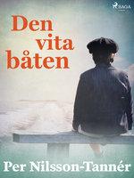 Den vita båten - Per Nilsson Tannér