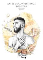 Antes de convertirnos en piedra - Sergio Chico (Mr. Wandererr)