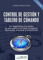Control de gestión y tablero de comando - Alfredo Pérez Alfaro