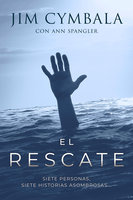 El rescate - Jim Cymbala, Ann Sprangler