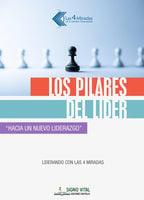 Los pilares del líder - Juan Carlos Gazia, Jorge Alberto Ponte