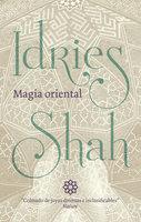 Magia oriental - Idries Shah