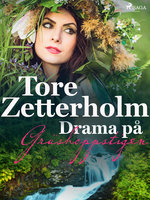 Drama på gräshoppstigen - Tore Zetterholm