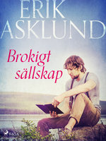 Brokigt sällskap - Erik Asklund