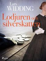 Lodjuren och silverskatten - Lars Widding