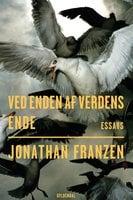 Ved enden af verdens ende - Jonathan Franzen