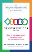 5 Conversations - Nigel Purse,Nick Cowley