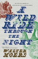 A Wild Ride Through the Night - Walter Moers