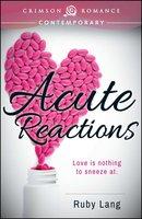 Acute Reactions - Ruby Lang