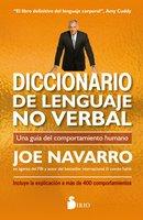 Diccionario de lenguaje no verbal - Joe Navarro