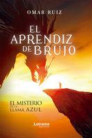 El aprendiz del brujo - Omar Ruiz