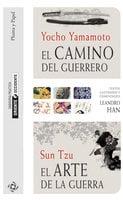 El camino del guerrero y El arte de la guerra - Sun Tzu, Jocho Yamamoto