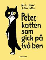 Peter, katten som gick på två ben - Nadine Robert