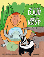 Märkliga djur och knasiga kryp - Anna Hansson