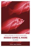 Rosso come il mare - Wolfram Fleischhauer