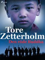 Den röde Buddha - Tore Zetterholm