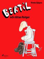 Bertil och Råttan Rutger - Viveka Sjögren