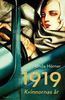 1919: Kvinnornas år - Unda Hörner