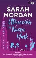 Atracción en Nueva York - Sarah Morgan