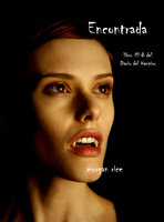 Encontrada (Libro # 8 En Los Diarios Del Vampiro) - Morgan Rice