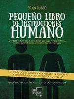 Pequeño libro de instrucciones humano - Fran Russo