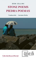 Stone Poems/Poemas Piedra - Don Cellini