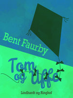 Tom og Uffe - Bent Faurby
