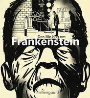 Den lille bog om Frankenstein - Morten Mikkelsen