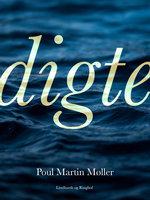 Digte - Poul Martin Møller