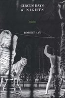 Circus Days and Nights - Robert Lax