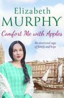Comfort Me With Apples - Elizabeth Murphy