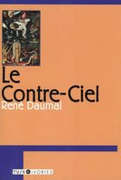 Le Contre-ciel - René Daumal