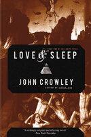 Love & Sleep - John Crowley