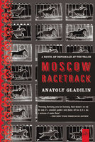 Moscow Racetrack - Anatoly Gladilin