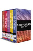 Misadventures Series Anthology: 3 - Toni Aleo,Chelle Bliss,Sierra Simone