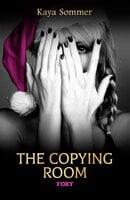 Copying Room - Kaya Sommer