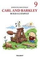 Carl and Barkley Build a Catapult - Jesper Felumb Conrad