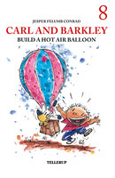 Carl and Barkley Build a Hot Air Balloon - Jesper Felumb Conrad